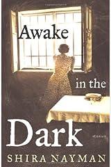 Awake in the Dark: Stories Hardcover