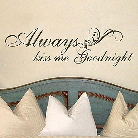 Always Kiss Me Goodnight Amour Citation Autocollants Muraux Chambre Amovible Décalque À faire soi-même DD