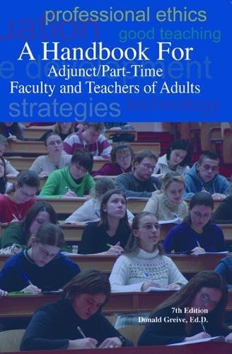 A Handbook for Adjunct/Part-Time Faculty and Teachers of Adults, Seventh Edition