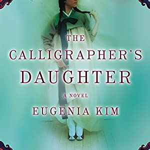 The Calligrapher's Daughter Audiobook
