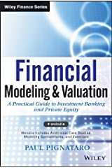 Financial Modeling and Valuation: A Practical Guide to Investment Banking and Private Equity Hardcover