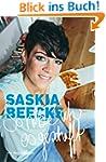 Saskia Beecks - So habe ich es gescha...