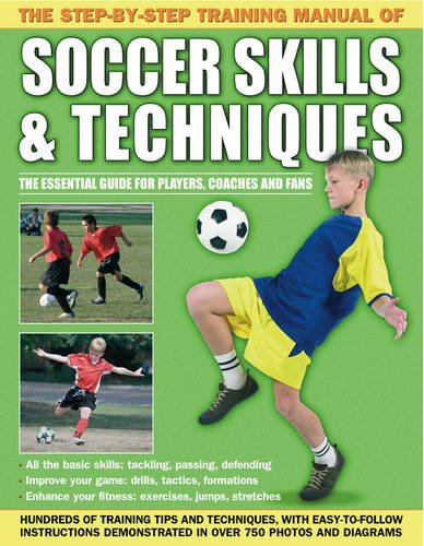 The Step-By-Step Training Manual of Soccer Skills & Techniques from Armadillo