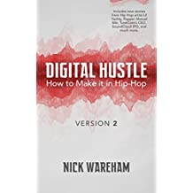 Digital Hustle (2nd Edition): How to Make it in Hip-Hop (Version 2.0)