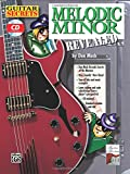 Guitar Secrets: Melodic Minor Revealed, Book and CD