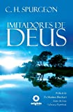 Imitadores de Deus, Charles H. Spurgeon, 1491041463