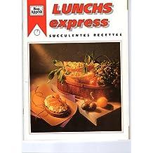 Lunchs Express: Succulentes Recettes