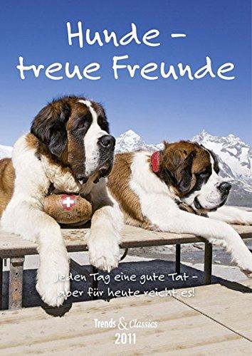 Hunde - T & C-Kalender 2011: Treue Freunde