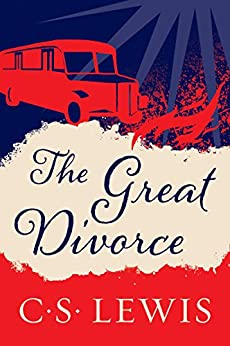 The Great Divorce by [Lewis, C. S.]