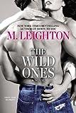 The Wild Ones (A Wild Ones Novel)