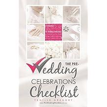 The Pre-Wedding Celebrations Checklist (The Wedding Planning Checklist Series Book 19)