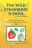 The Wild Strawberry School, Walter Ambrose, 1436360803