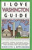 I Love Washington Guide, Marilyn J. Appleberg, 002097292X