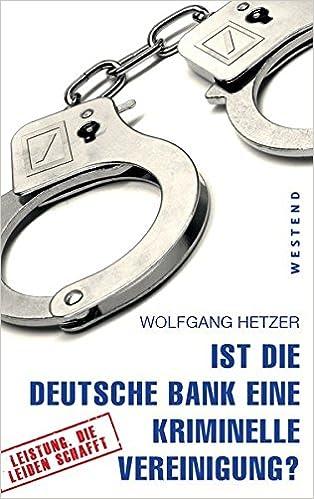 Deutsche Bank Empfehlung Geschenk ist die deutsche bank eine kriminelle vereinigung amazon de