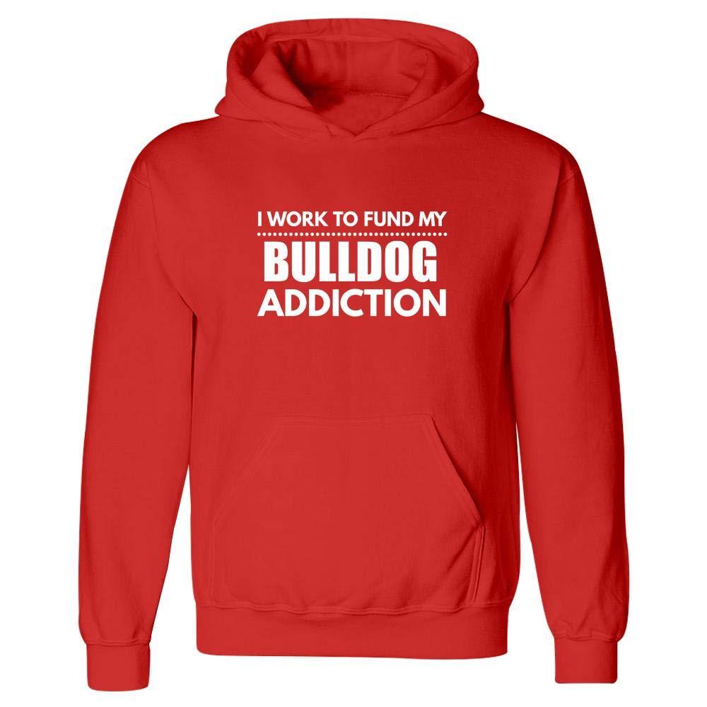 Dog Canine Puppy Animal Humor Fund My Bulldog Addiction Hoodie