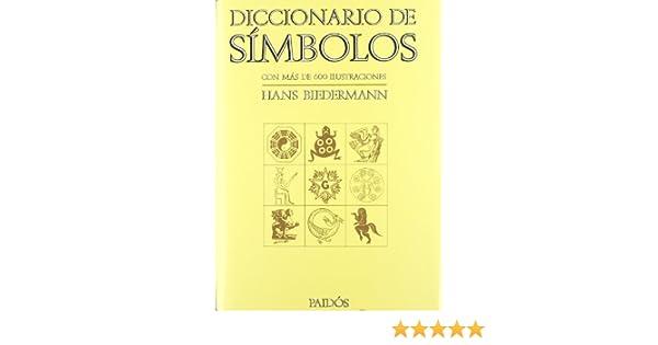 Diccionario de simbolos / Dictionary of Symbols (Spanish ...