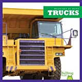 Trucks (Bullfrog Books: Machines at Work)