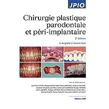 Chirurgie Plastique Parodontale et Péri-implantaire (jpio) 3e Éd.