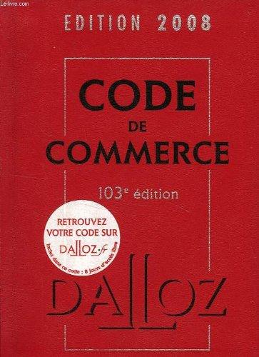 Code de commerce, 2008 Broché – 2008 COLLECTIF Dalloz B0049GPN8K