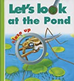 Let's Look at the Pond, Moonlight Publishing Ltd Staff, 1851033386