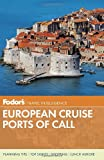 European Ports of Call - Fodor's, Fodor's Travel Publications Staff, 0891419470