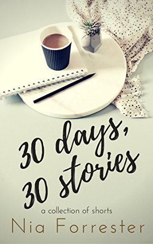 30 Days Stories Nia Forrester ebook