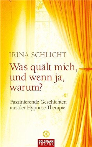 was-qult-mich-und-wenn-ja-warum-faszinierende-geschichten-aus-der-hypnose-therapie