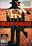 Incident at Oglala - The Leonard Peltier Story