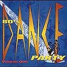80's Dance Party, Volume 1