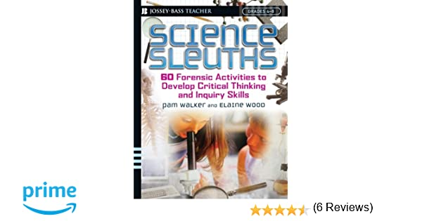 Amazon.com: Science Sleuths: 60 Activities to Develop Science ...