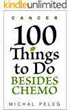 Cancer - 100 Things To Do Besides Chemo