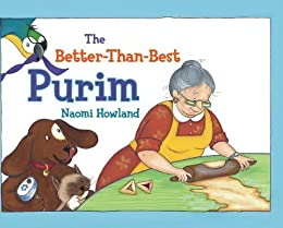 The Better-Than-Best Purim by [Howland, Naomi]