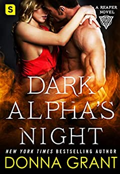 Dark Alpha's Night: A Reaper Novel (Reapers Book 5) by [Grant, Donna]