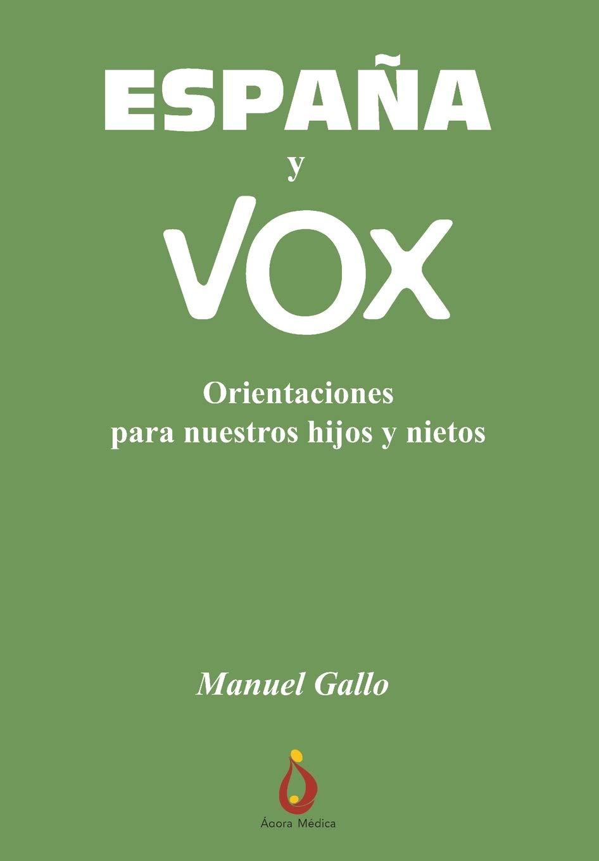 España y VOX: Orientaciones para nuestros Hijos y Nietos: Amazon ...