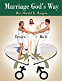 img - for Marriage God's Way: Desire and Rule book / textbook / text book