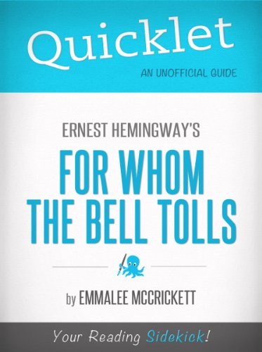 Quicklet on Ernest Hemingway's For Whom the Bell Tolls (CliffsNotes-like Summary, Analysis, and Commentary)