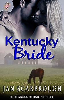 Kentucky Bride (Bluegrass Reunion Series, Book Four) by [Scarbrough, Jan]