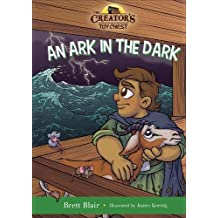 Ark in the Dark, An HC: Noah's Story