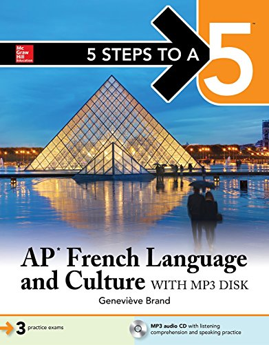 5 Steps to a 5 AP French Language and Culture