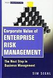 Corporate Value of Enterprise Risk Management: The