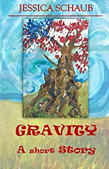 Gravity: A Short Story by [Schaub, Jessica]