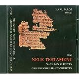 Das Neue Testament nach den ältesten griechischen Handschriften. CD-ROM: Die handschriftliche griechische Überlieferung des Neuen Testaments vor Codex Sinaiticus und Codes Vaticanus