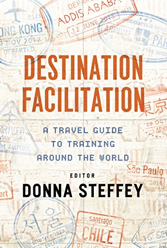 new cheap buy popular limited guantity Destination Facilitation: A Travel Guide to Training Around the World