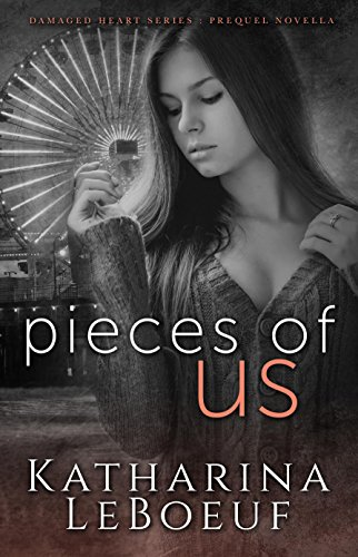 Pieces of Us (Damaged Heart Series)