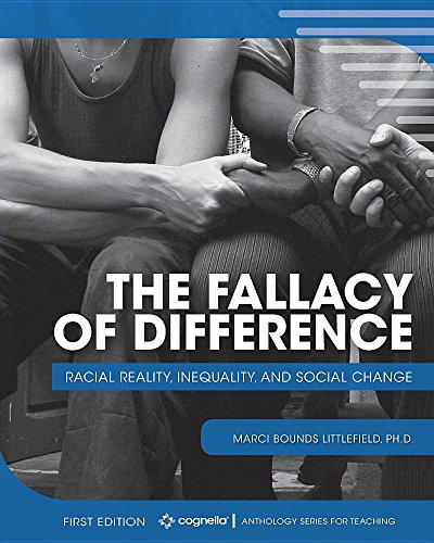 The Fallacy of Difference: Racial Reality, Inequality, and Social Change