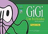 capa de Gigi: um bichinho muito pequeno