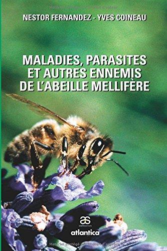 Maladie, parasite, autre ennemi Broché – 30 mai 2007 Yves Coineau Nestor Fernandez Atlantica 2758800012