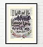 Vintage Bible page verse scripture -I will not be afraid, because you are with me -Psalm 23:4 ART PRINT, UNFRAMED, Christian Wall art decor poster, 8x10 inches