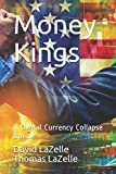img - for Money Kings: A Digital Currency Collapse Novel. book / textbook / text book
