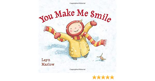 You Make Me Smile Layn Marlow 9780823429226 Amazoncom Books